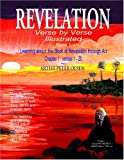 Revelation Verse by Verse Illustrated Bk. 1 : Learning about the Book of Revelation through Art Chapter 1 Verses 1-20, Peter Olsen, 0975952501