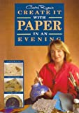 Caroline Righton's Create It with Paper in an Evening, Caroline Righton, 1854861751
