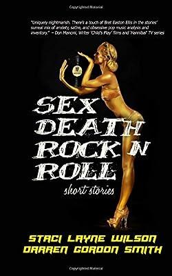 Sex Death Rock N Roll Short Stories