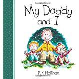 My Daddy & I (And I Series)