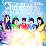 ULTRA 超 MIRACLE SUPER VERY POWER BALL(通常盤)
