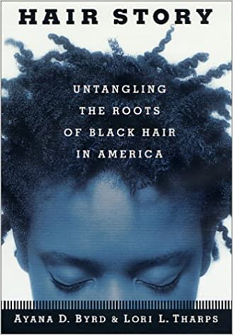 Book Hair Story : Untangling the Roots of Black Hair in America