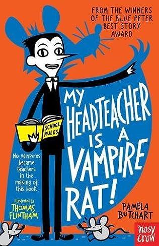 book cover of My Head Teacher is a Vampire Rat