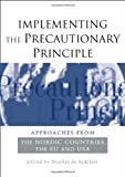 Implementing the Precautionary Principle, Nicolas de Sadeleer, 1844073122