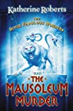 The Seven Fabulous Wonders (4) – The Mausoleum Murder