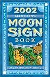 2002 Moon Sign Book, Lynne Sturtevant, 0738700312