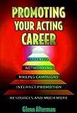 Promoting Your Acting Career, Glenn Alterman, 1880559978