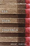 The Burn Journals, Brent Runyon, 0375926216