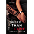 Louder Than Love (A Love & Steel Novel)