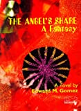 img - for Angel's Share : A Fantasy book / textbook / text book