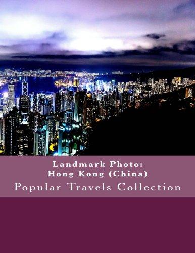 Landmark Photo: Hong Kong (China): Popular Travels Collection