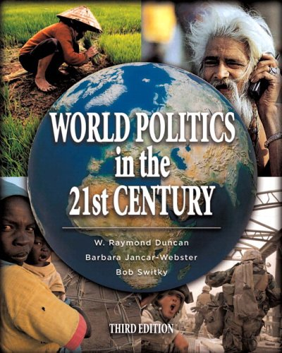 World Politics in the 21st Century (with MyPoliSciLab) (3rd Edition)