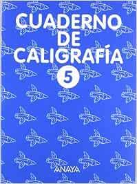 Cuaderno de Caligrafía 5: Amazon.es: Anaya Educación: Libros