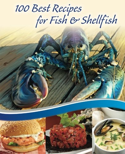 100 Best Recipes for Fish and Shellfish pdf