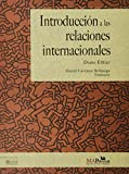 img - for Introducci n a las relaciones internacionales book / textbook / text book