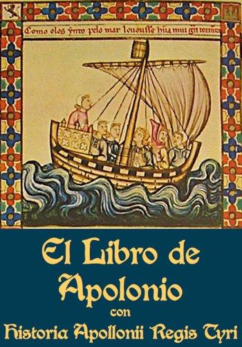 Libro de Apolonio con la Historia Apollonii Regis Tyri (Spanish Edition) by [Anónimo