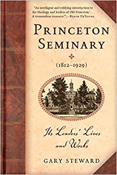 `TOP` Princeton Seminary (1812-1929): Its Leaders' Lives And Works. provide Manuel student HUNTING Abierto Anabel