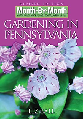 Gardening in Pennsylvania: Revised Edition (Month-By-Month)