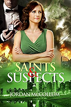 Saints & Suspects (Saints & Spies Book 2) by [McCollum, Jordan]
