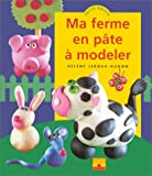 img - for Ma ferme en p te   modeler book / textbook / text book