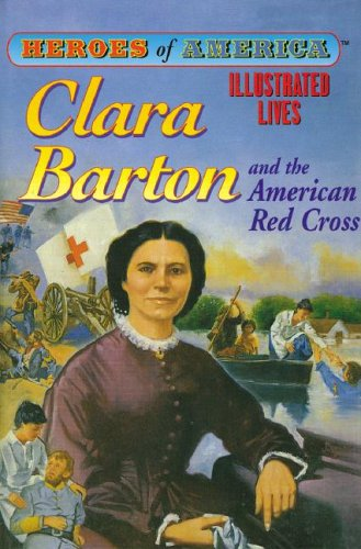 Download Clara Barton (Heroes of America (Abdo)) ebook