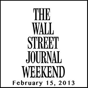 Weekend Journal 02-15-2013 Newspaper / Magazine