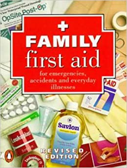 Family First Aid: For Emergencies, Accidents and Everyday Illnesses (Pocket series Australian)