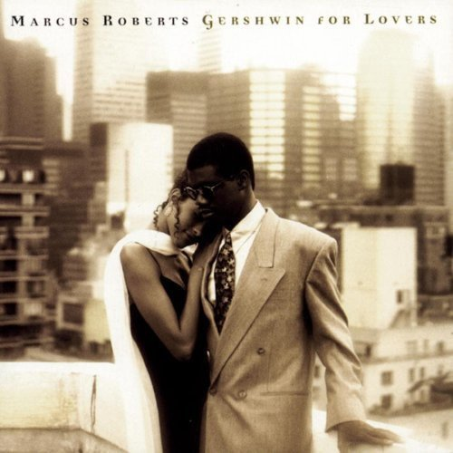 Gershwin For Lovers by Roberts, Marcus