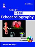 Atlas of Fetal Echocardiography, Pandya, Manish R., 9351524760
