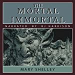 The Mortal Immortal | Mary Shelley
