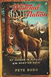Whitetail Nation, Pete Bodo, 0618969969