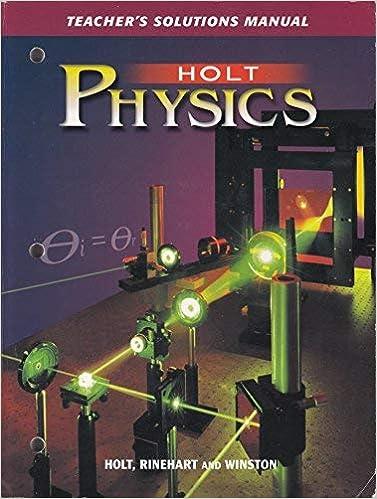 Holt physics textbook solutions pdf jansbooks. Biz.