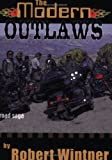The Modern Outlaws, Robert Wintner, 059501089X