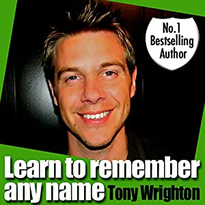 Learn To Remember Any Name in 30 Minutes Audiobook