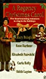 A Regency Christmas Carol, Mary Balogh and Carla Sue Kelly, 0451193873