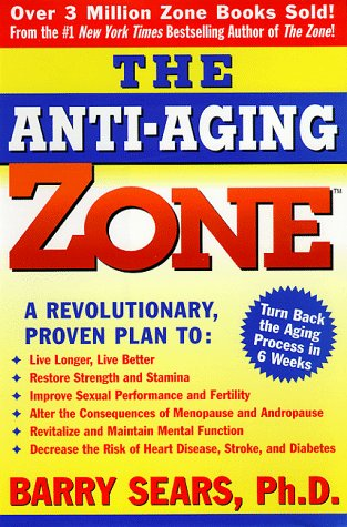 Anti Aging Zone Barry Sears