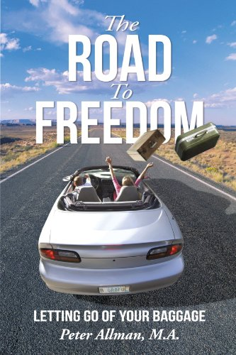 The Road to Freedom: Letting Go of Your Baggage
