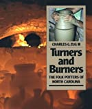 Turners and Burners, Charles G. Zug, 0807842761