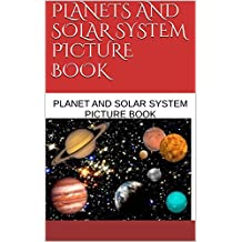 PLANETS AND SOLAR SYSTEM PICTURE BOOK