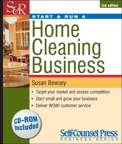 Start & Run a Home Cleaning Business (Start & Run Business Series ...