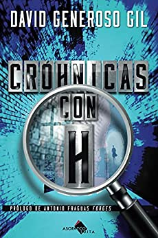 Crohnicas con h (Spanish Edition) by [Gil, David Generoso]