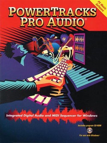 Powertracks Pro Audio PC Music Software: Integrated Digital Audio and MIDI Sequencer for Windows