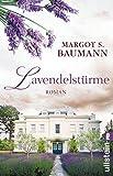 Lavendelstürme: Roman