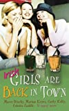 Irish Girls Are Back in Town, Patricia Scanlan and Maeve Binchy, 1903650631