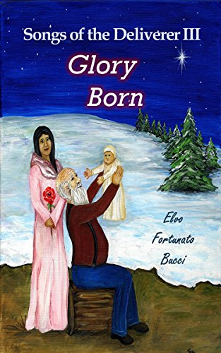 Will December 25 bring peace and goodwill or doom and devastation? Elvo Bucci's re-imagined story of Christ, Songs of the Deliverer III: Glory Born