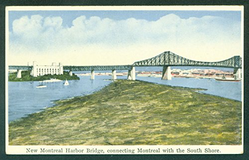 New Montreal Harbor Bridge South Shore CANADA Postcard
