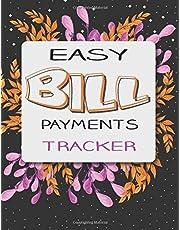 Easy Bill Payments Tracker: Monthly Bill Payments Organizer Planner Log Book.Money Debt Tracker Keeper Budgeting Financial Planning Journal Notebook