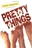 Pretty Things, Sarra Manning, 0525475222