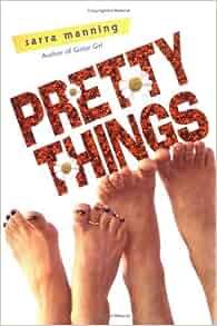 Pretty things book sarra manning