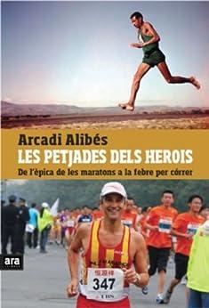 Les petjades dels herois (Catalan Edition) by [Riera, Arcadi Alibés]